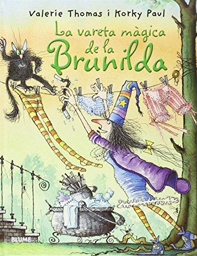 Bruixa Brunilda. La vareta m?gica
