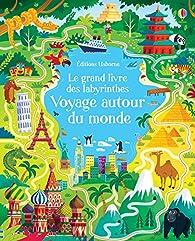 Voyage autour du monde - Le grand livre des labyrinthes par Sam Smith