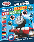 Thomas & Friends: Trains Around the World Sticker Activity Book