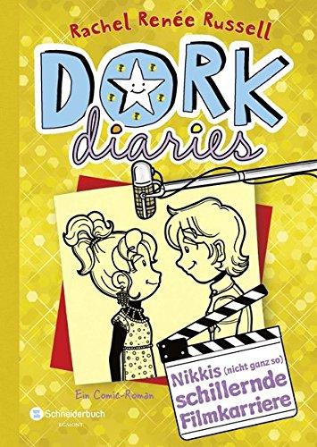 DORK Diaries, Band 07: Nikkis (nicht ganz so) schillernde Filmkarriere