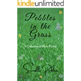 Pebbles in the Grass
