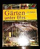 Gärten unter Glas