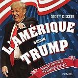 L'Amérique selon Trump - Comment survivre en trumpocratie