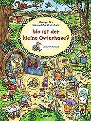 Mein großes Wimmel-Guckloch-Buch - Wo ist der kleine Osterhase?