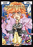 Kurt Beckett, Dans l'Enfer des Amazones. Volume 1.