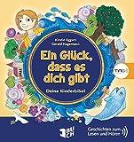 Ein Glück, dass es dich gibt. Eine Kinderbibel.: TING Bücher zum Lesen und Hören