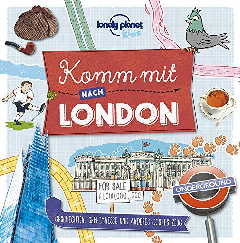 Lonely Planet Kinderreiseführer Komm mit nach London (Lonely Planet Kids) (Lonely Planet Kids Komm mit)