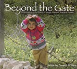 Beyond the Gate: Songs Inspired by the Poems of Jewish, Arab and Argentine Children