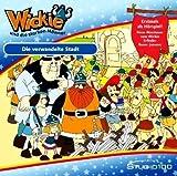 Wickie und die Starken Männer - Die veränderte Stadt (Ein Hörbuch für Kinder ab 4 Jahren / Im TV nie veröffentlicht!) [Audio-CD - 45 Min. / Audiobook]