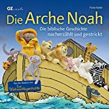 Die Arche Noah: Die biblische Geschichte nacherzählt und gestrickt