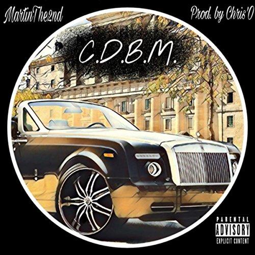 C.D.B.M [Explicit]