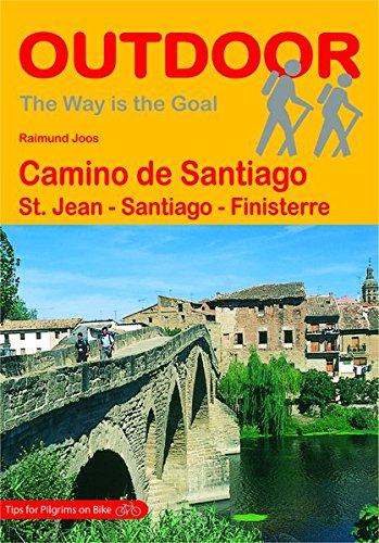 Preisvergleich Produktbild Camino de Santiago: St. Jean - Santiago - Finisterre (The Way is the Goal)