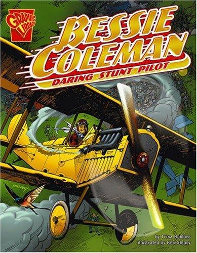 Bessie Coleman: Daring Stunt Pilot (Graphic Biographies) - Bessie Coleman-biographie