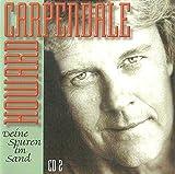 incl. Hey, Versuch's Noch Mal Mit Mir (CD Album Howard Carpendale, 14 Tracks)