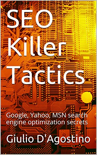 seo-killer-tactics-google-yahoo-msn-search-engine-optimization-secrets-english-edition