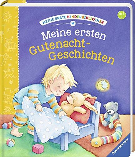 Meine ersten Gutenacht-Geschichten (Meine erste Kinderbibliothek)