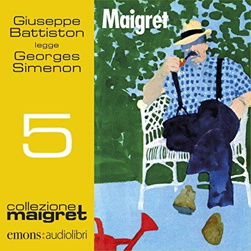 Maigret (Maigret 5)  Audiolibri