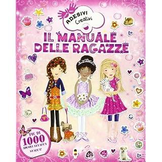 Il manuale delle ragazze. Adesivi creativi