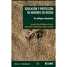 Educación Y Protección De Menores En Riesgo: 025 (Critica Y Fundamentos)