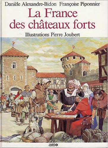 Livres La France des châteaux forts epub, pdf