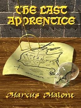 The Last Apprentice (English Edition) di [Malone, Marcus]