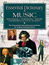 Essential Dictionary of Music: Definitions, Composers, Theory, Instruments (Essential Dictionary Series)