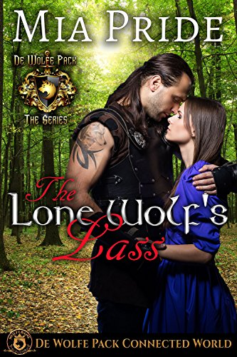The Lone Wolf's Lass: De Wolfe Pack Connected World (English Edition)