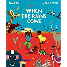 When the Rains Come by Tom Pow (6-Sep-2012) Paperback