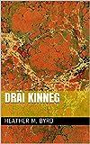 Dräi Kinneg (Luxembourgish Edition)