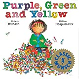 Purple, Green and Yellow (Munsch for Kids) by Robert Munsch (1992-06-11)