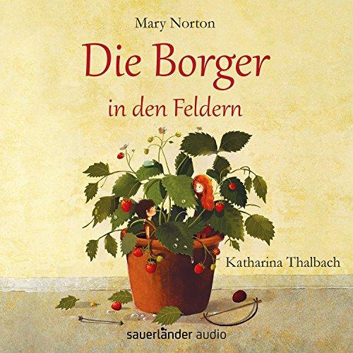 Buchseite und Rezensionen zu 'Die Borger in den Feldern' von Mary Norton