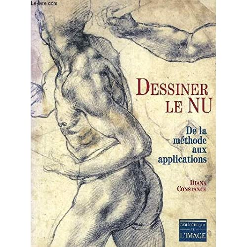 Dessiner le nu : De la methode aux applications