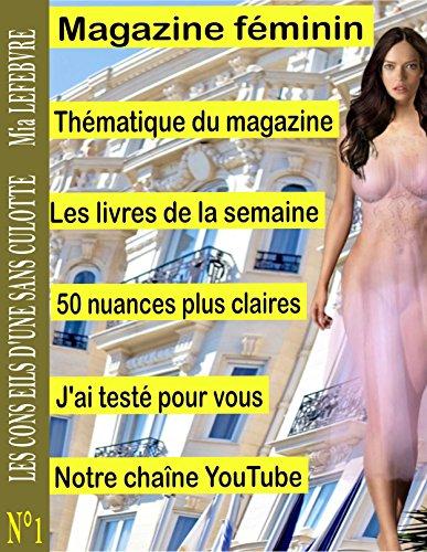 Couverture du livre Les conseils d'une sans culotte: Magazine féminin