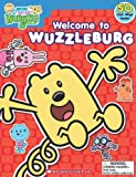 Welcome to Wuzzleburg [With 50 Vinyl Clings] (Wow! Wow! Wubbzy!)