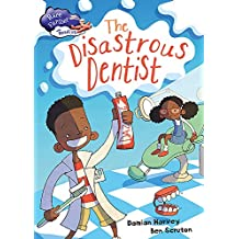 The Disastrous Dentist (Race Further with Reading)