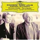 Schoenberg: Pierrot Lunaire; Herzgew�chse; Ode to Napoleon