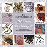 The Encyclopedia of Beading Techniques by Sara Withers Stephanie Burnham(2014-11-24)