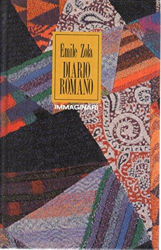 Diario Romano. Prefazione di Cesare De Seta. Postfazione e note di Ren Ternois.