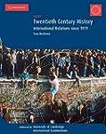 Twentieth Century History: IGCSE: Int...