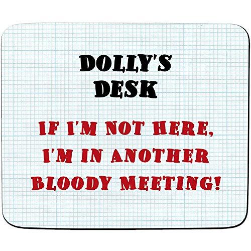 Schreibtisch-Dolly'wenn I'm Not Here, I'm In einem anderen Bloody Sitzung-Design Mauspad, personalisierbar, Premium (5 mm Dicke) (Schreibtisch Dolly)