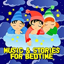 Music & Stories for Bedtime