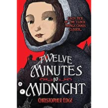 Twelve Minutes to Midnight (Penelope Tredwell Mysteries) by Christopher Edge (2015-03-01)