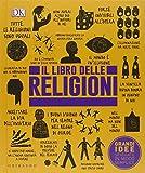 Scarica Libro Il libro delle religioni Grandi idee spiegate in modo semplice (PDF,EPUB,MOBI) Online Italiano Gratis