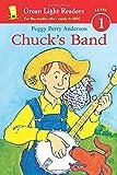 Chuck's Band (Green Light Readers Level 1)