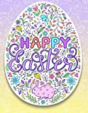 Happy Easter: Easter Coloring Book Pages Large Print One Sided Stress Relieving, Relaxing Coloring Book For Grownups, Women, Girls & Youths. Fun Color ... for Color Therapy Perfect Gifts: Volume 1