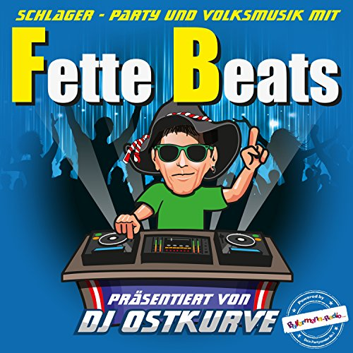Fette Beats (Präsentiert von D...
