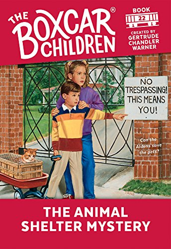 The Animal Shelter Mystery (Boxcar Children Mysteries, Band 22)