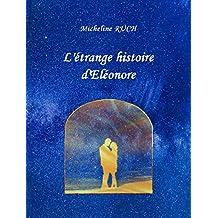 L'étrange histoire d'Eléonore