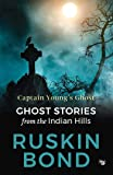 Captain Young's Ghost: Ghost stories from the Indian Hills