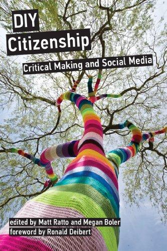 DIY Citizenship: Critical Making and Social Media (MIT Press)